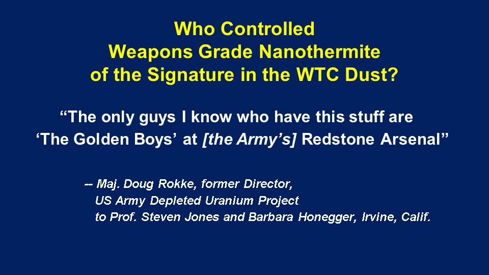3 - Who Controlled The Weapons Grade NanoThermite_