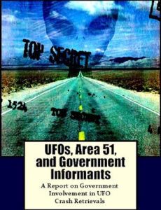 UFOs, Area 51, and Government Informants - A Report on Government Involvement in UFO Crash Retrievals (Crd 400px)