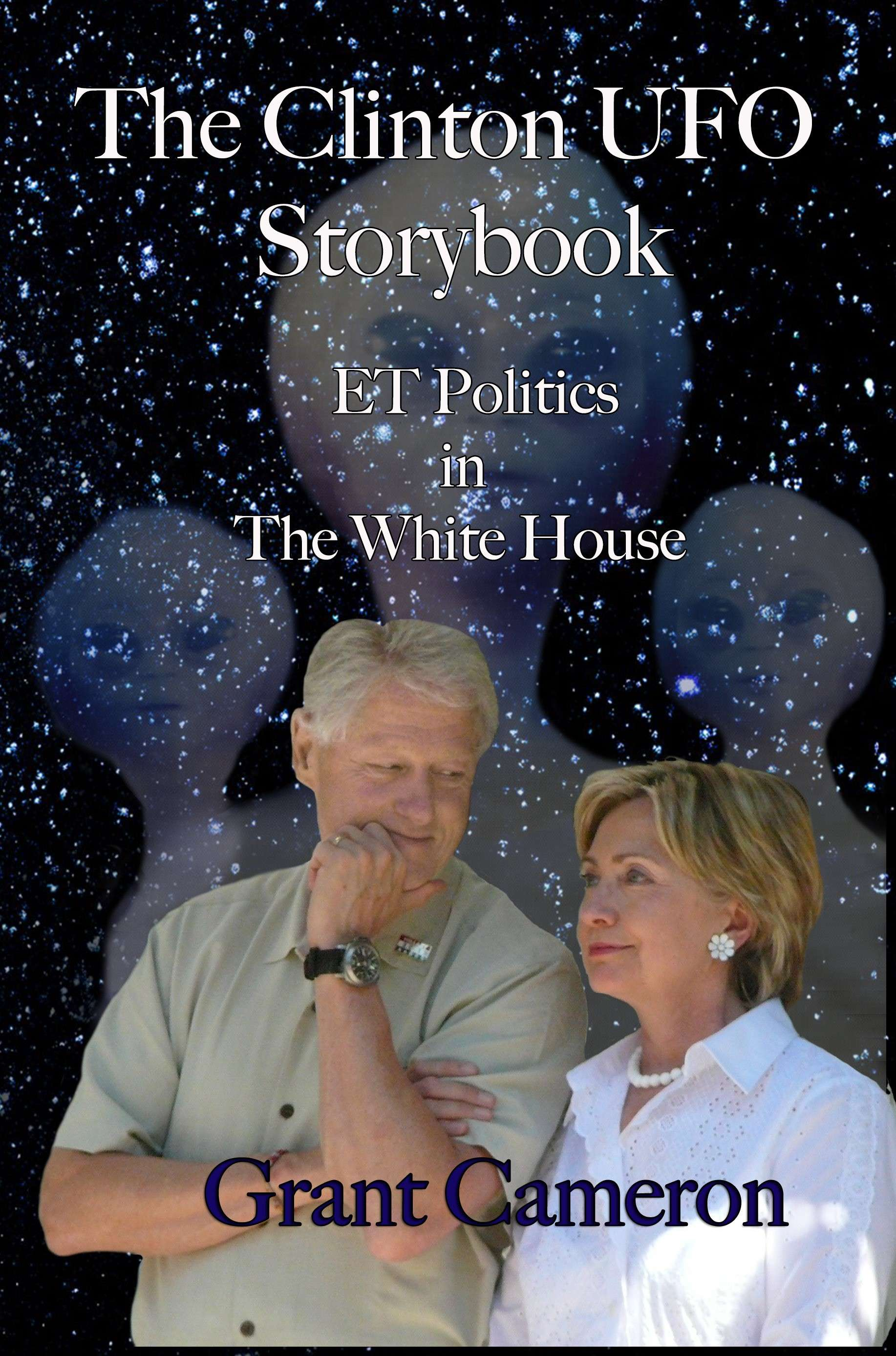 Clinton UFO Storybook | White House Secret on ETs and UFOs with Grant Cameron - Powered by Inception Radio Network