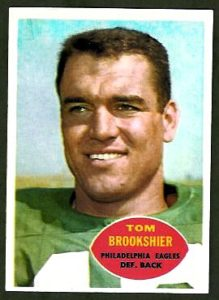 11. Another Child of Roswell, Tom Brookshier, became an All-Pro NFL player for the Philadelphia Eagles