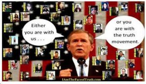 24. Bush Youre Either With Us Or Youre With The Truth Movement