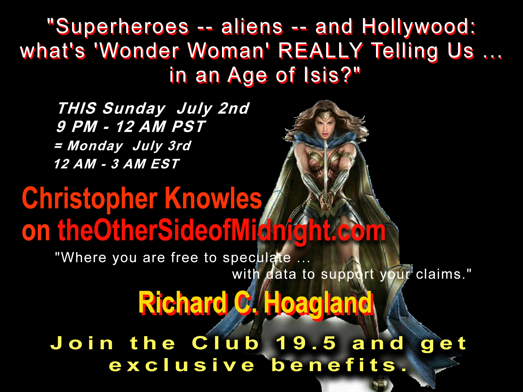 """2017/07/02 – Christopher Loring Knowles –  """"Superheros — aliens — and Hollywood: what's 'Wonder Woman' REALLY Telling Us … in an Age of Isis?"""""""