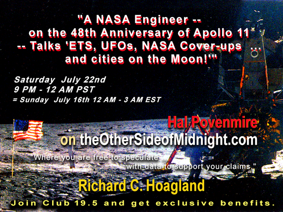 2017/07/22 –  Hal Povenmire – A NASA Engineer — on the 48th Anniversary of Apollo 11 — Talks 'ETS, UFOs, NASA Cover-ups  … and cities on the Moon!