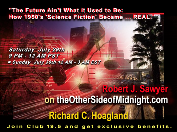 2017/07/29 –   Robert J. Sawyer – Future Ain't What it Used to Be