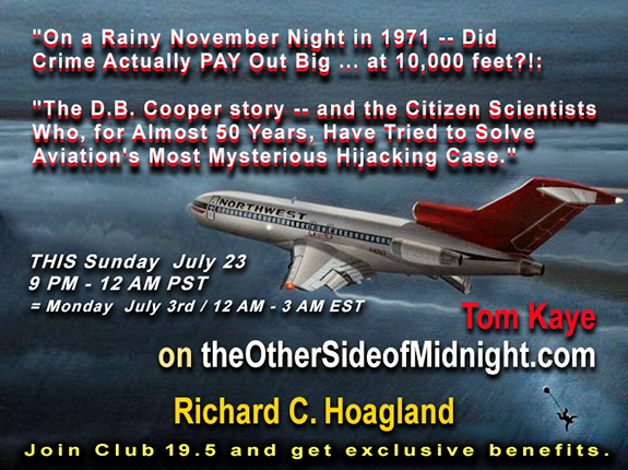 2017/07/23 –  Tom Kaye -Dinosaurs to the D.B. Cooper story – Citizen Scientists- work to Solve Aviation's Most Mysterious Hijacking Case