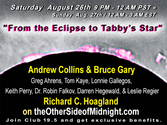 2017/08/26 –  Andrew Collins & Bruce Gary – From the Eclipse to Tabby's Star