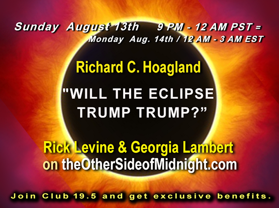 2017/08/13 –  Rick Levine and Laura Lambert – Will the Eclipse Trump Trump?