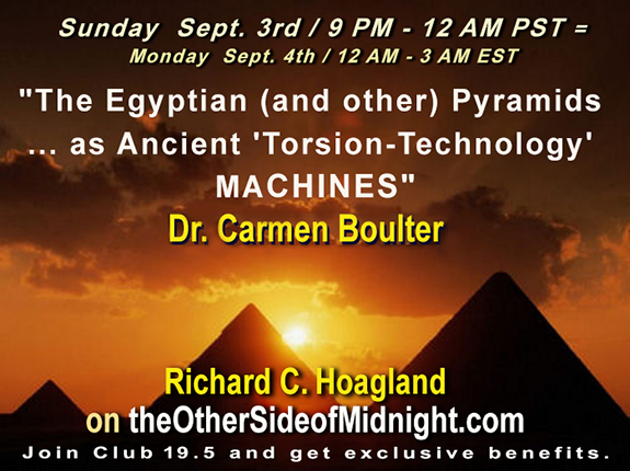 2017/09/03 – Dr. Carmen Boulter – Pyramids-Ancient 'Torsion-Technology' MACHINES