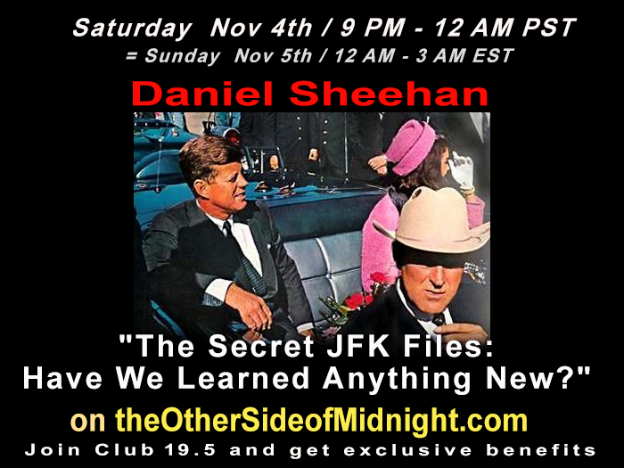 "2017/11/04 –  Daniel Sheehan – ""The Secret JFK Files: Have We Learned Anything New?"" with Robert Morningstar"