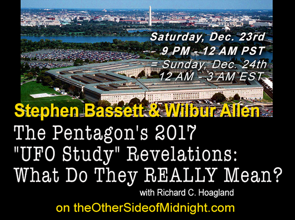 "2017/12/23 – Stephen Bassett, Wilbur Allen & Keith Morgan – The Pentagon's 2017 ""UFO Study"" Revelations: What Do They REALLY Mean?"