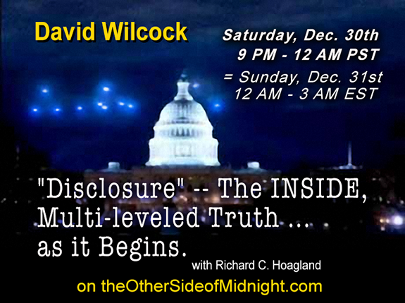"2017/12/30 – David Wilcock – Barbara Honegger – ""Disclosure"" — The INSIDE, Multi-leveled Truth … as it Begins."