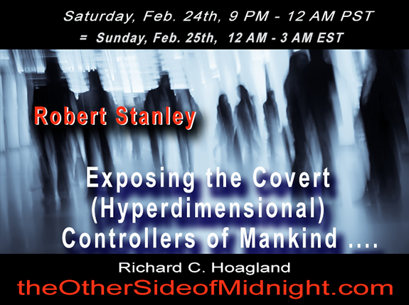 2018/02/24 – Robert Stanley – Exposing the Covert (Hyperdimensional) Controllers of Mankind ….with Greg Ahrens and Kynthea