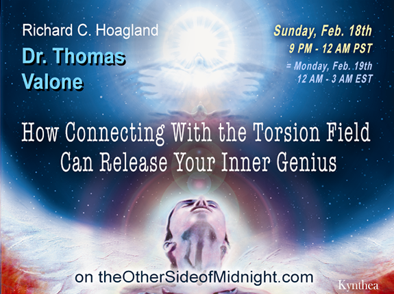 2018/02/18 – Thomas Valone, Phd – How Connecting With the Torsion Field Can Release Your Inner Genius