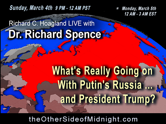 2018-03-04 – Dr. Richard Spence –  What's Really Going on With Putin's Russia … and President Trump?