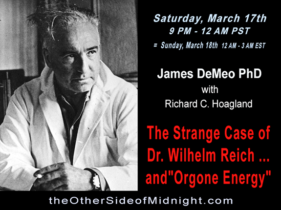 """2018/03/17 – Dr. James DeMeo – The Strange Case of Dr. Wilhelm Reich … and """"Orgone Energy"""""""
