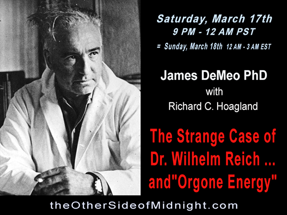 "2018/03/17 – Dr. James DeMeo – The Strange Case of Dr. Wilhelm Reich … and ""Orgone Energy"""