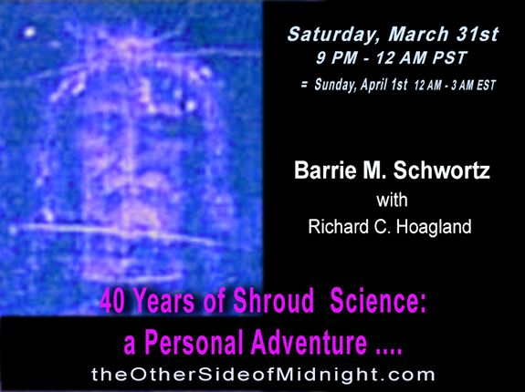 2018/03/31  – Barrie M. Schwortz – 40 Years of Shroud Science: a Personal Adventure ….