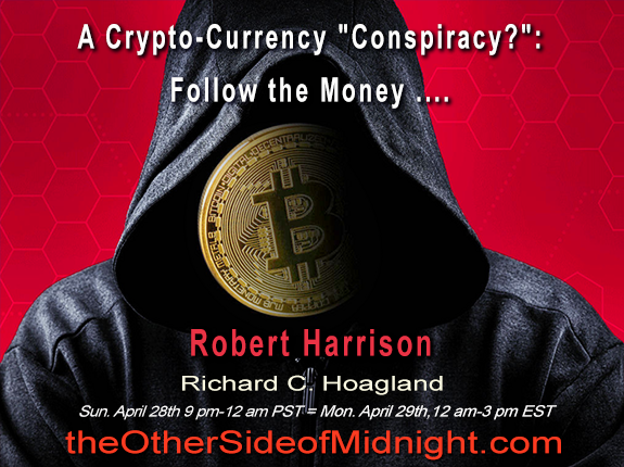 """2018/04/28 – Robert Harrison – A Crypto-Currency """"Conspiracy?"""":  Follow the Money …."""