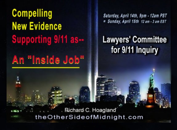 "2018/04/14 – Lawyers' Committee for 9/11 Inquiry – Compelling New Evidence Supporting 9/11 as– An ""Inside Job?"""