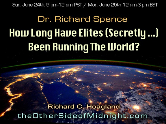 2018/06/24 – Dr. Richard B. Spence – How Long Have Elites (Secretly …) Been Running The World?