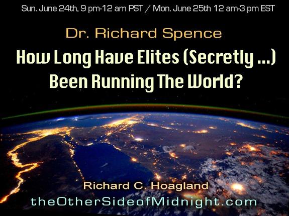 2018/06/24 – Dr. Richard B. Spence – How Long Have Elites (Secretly …) Been Running The World?