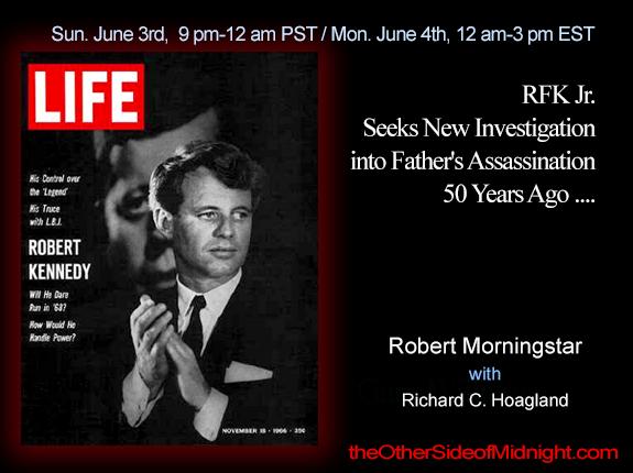 2018/06/03 – Robert Morningstar – RFK Jr. Seeks New Investigation into Father's Assassination 50 Years Ago ….