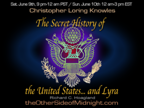 2018/06/09 – Christopher Loring Knowles – The Secret History of the United States… and Lyra
