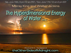 2018-06-16 – Moray King and Walter Jenkins – The Hyperdimensional Energy of Water ….
