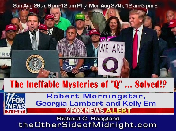 "2018/08/26 – Morningstar – Lambert – Em – The Ineffable Mysteries of ""Q"" … Solved!?"