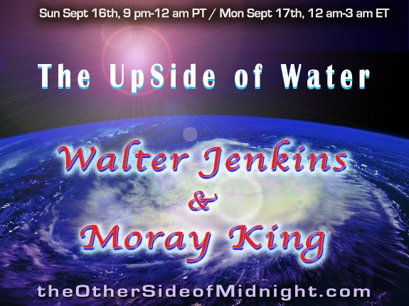 2018/09/16 – Walter Jenkins & Moray B. King – The UpSide of Water