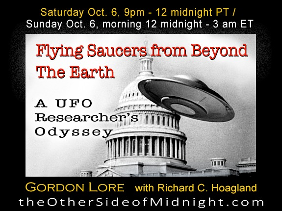 2018/10/06 – Gordon Lore – Flying Saucers from Beyond The Earth – A UFO Researcher's Odyssey