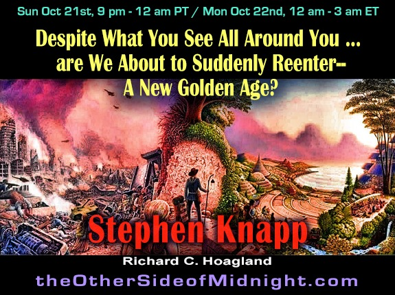 2018/10/21 – Stephen Knapp – Despite What You See All Around You…are We About to Suddenly Reenter–A New Golden Age?