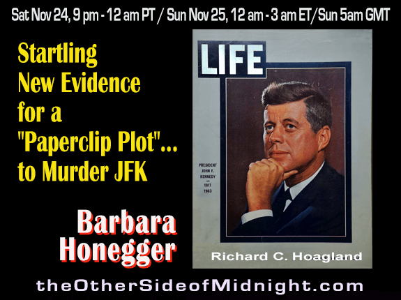 "2018/11/24 – Barbara Honegger – Startling New Evidence for a ""Paperclip Plot""… to Murder JFK"