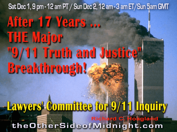 "2018/12/01 –  Lawyers' Committee for 9/11 Inquiry – After 17 Years …  THE Major ""9/11 Truth and Justice"" Breakthrough!"
