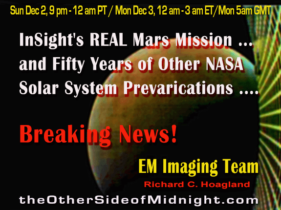 2018/12/02 – Enterprise Mission Imaging Team – InSight's REAL Mars Mission … and Fifty Years of Other NASA Solar System Prevarications ….  Breaking News!