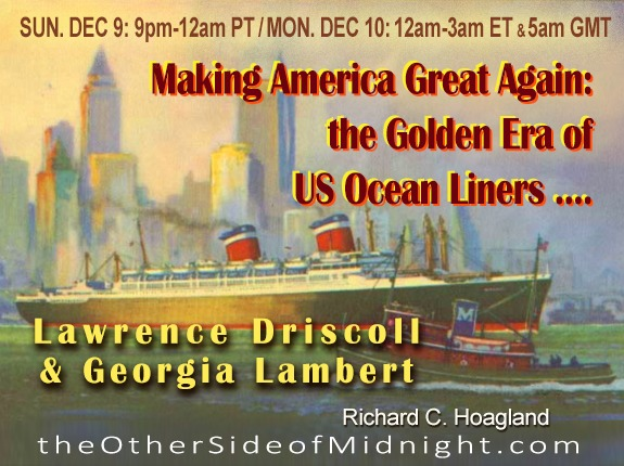 2018/12/09 – Lawrence Driscoll – Georgia Lambert – Making America Great Again: the Golden Era of US Ocean Liners ….