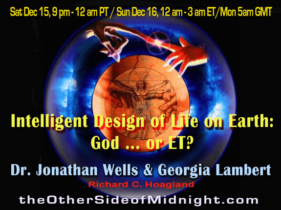 2018/12/15 –  Dr. Jonathan Wells & Georgia Lambert –  Intelligent Design of Life on Earth: God … or ET?