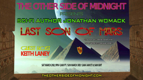 2019/03/02 – Jonathan Womack – Host Keith Laney – Last Son of Mars