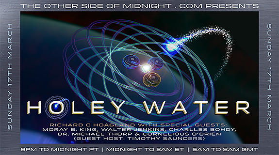 2019/03/17 – Walter Jenkins, Charlles Bohdy, Dr. Michael Thorp, Cornelious O'Brien, Moray B. King & Keith Morgan – Guest Host: Timothy Saunders –  Holey Water