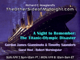 2019/04/07 –  Gordon James Gianninoto – guest hosts Robert Morningstar & Timothy Saunders – A Night to Remember: The Titanic-Olympic Disaster
