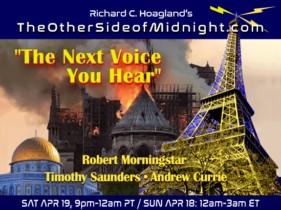 "2019-04-20 – Robert Morningstar, Timothy Saunders & Andrew Currie – ""The Next Voice You Hear""…The Archetypes  A Battle for Your Soul The SHADOW Walks Amongst US"