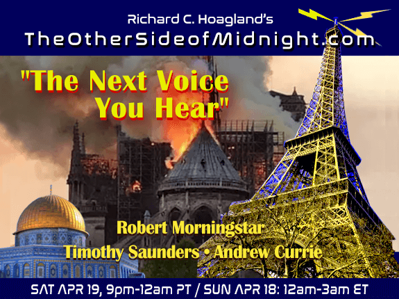 "2019/04/20 – Robert Morningstar, Timothy Saunders & Andrew Currie – ""The Next Voice You Hear""…The Archetypes  A Battle for Your Soul The SHADOW Walks Amongst US"