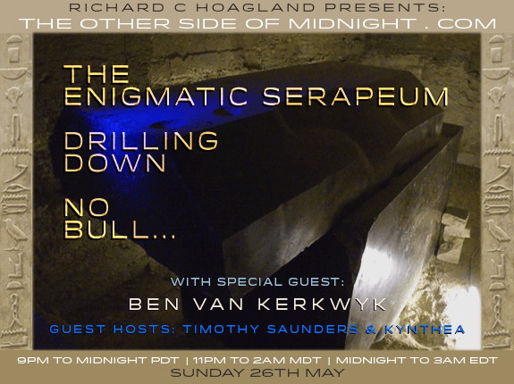 2019/05/26 – Ben van Kerkwyk – Guest Host: Timothy Saunders & Kynthea – The Enigmatic Serapeum Drilling Down No Bull…