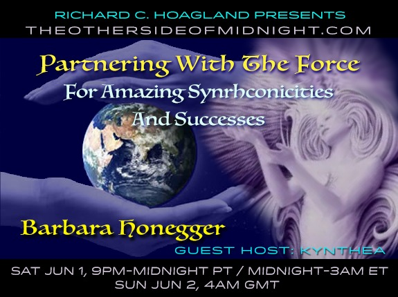 2019/06/01 – Barbara Honegger with Guest Host: Kynthea – Partnering with The Force for Amazing Synchronicities and Successes