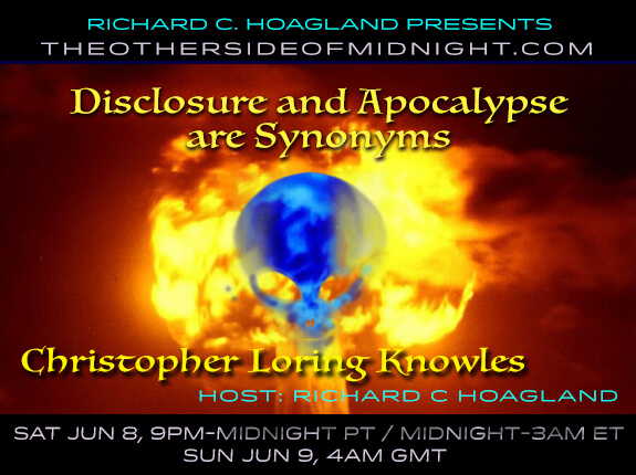 2019/06/08 – Christoper Loring Knowles – Guest Host: Kynthea – Disclosure And Apocalypse Are Synonyms
