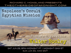 2019/06/29 – Walter Bosley – Napoleon's Occult Egyptian Mission