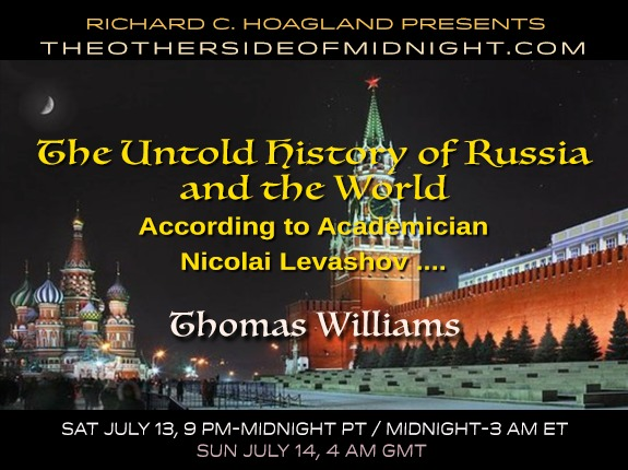 2019/08/18 – Thomas Williams – The Untold History of Russia and the WorldAccording to AcademicianNicolai Levashov ….