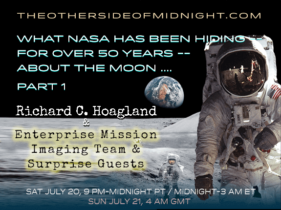 2019/07/20 – Hoagland – What NASA Has Been Hiding — for Over 50 years — About the Moon ….PART 1
