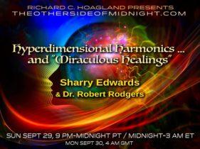 "2019/09/29 – Sharry Edwards & Dr. Robert Rogers – Hyperdimensional Harmonics … and ""Miraculous Healings"""