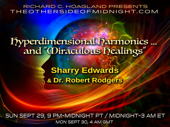 "2019/09/29 – Sharry Edwards & Dr. Robert Rogers – Hyperdimensional Harmonics … and ""Miraculous Healings"""